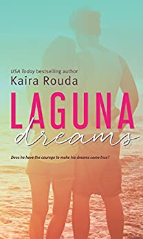 Laguna Dreams (Laguna Beach Book 5) by [Rouda, Kaira]