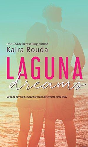 Laguna Dreams (Laguna Beach Book 5) by [Rouda, Kaira]