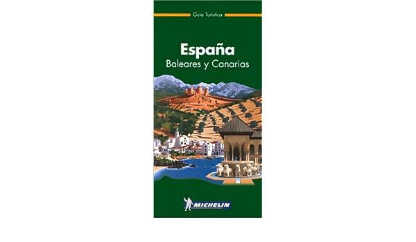 Guia michelin España verde ed. disponible: 9782061004245 Guide ...