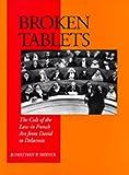 Broken Tablets, Jonathan P. Ribner, 0520077490