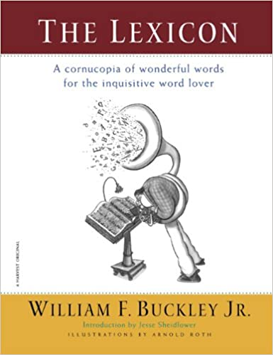 Amazon.com: The Lexicon: A Cornucopia of Wonderful Words for ...