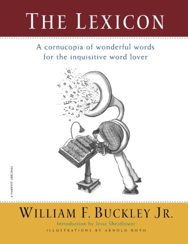 The Lexicon: A Cornucopia of Wonderful Words for the Inquisitive Word Lover