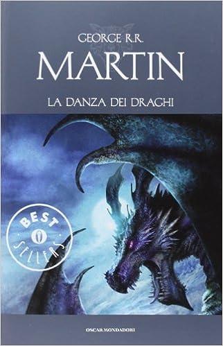 Amazon la danza dei draghi le cronache del ghiaccio e del le cronache del ghiaccio e del fuoco 12 george r r martin s altieri g l staffilano libri fandeluxe Gallery
