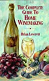 img - for The Complete Guide to Home Winemaking book / textbook / text book
