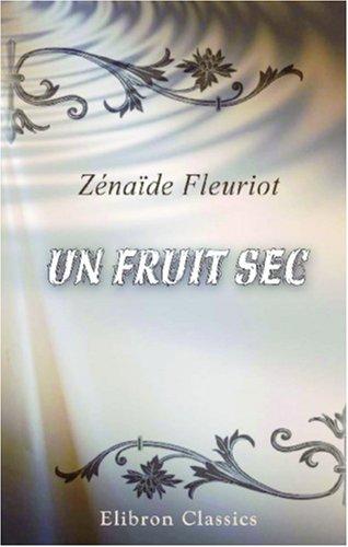 Read Online Un fruit sec (French Edition) PDF