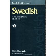 Swedish: A Comprehensive Grammar