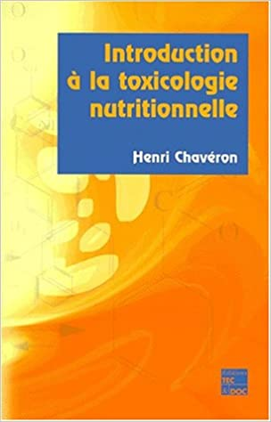 Introduction à la toxicologie nutritionnelle epub, pdf