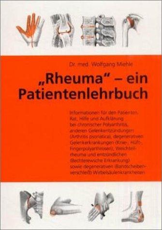 Rheuma  Ein Patienten Lehrbuch