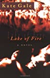 Lake of Fire, Kate Gale, 0970105797