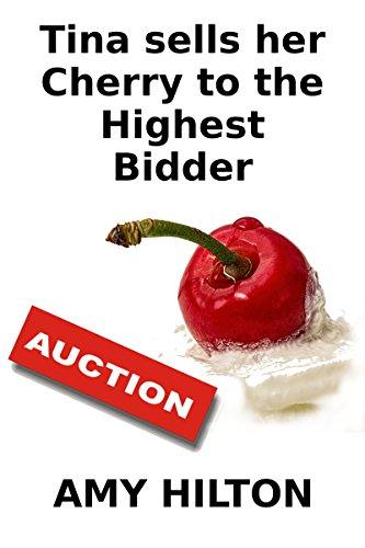 [Tina Sells her Cherry to the Highest Bidder] (Hilton Cherry)
