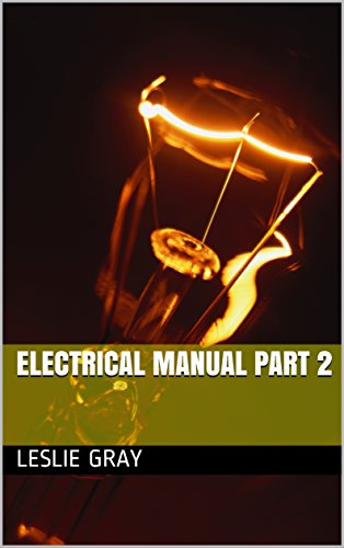 Electrical Manual PART 2