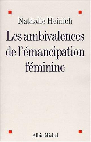 Ambivalences de L'Emancipation Feminine (Les) (Collections Sciences - Sciences Humaines) (French Edition)