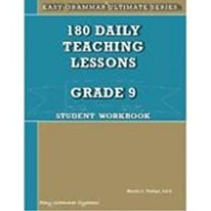 180 Daily Teaching Lessons (Easy Grammar Ultimate Series:, Grade 9 Student Workbook) Wanda Phillips