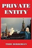 Private Entity, Todd Derderian, 1420847805