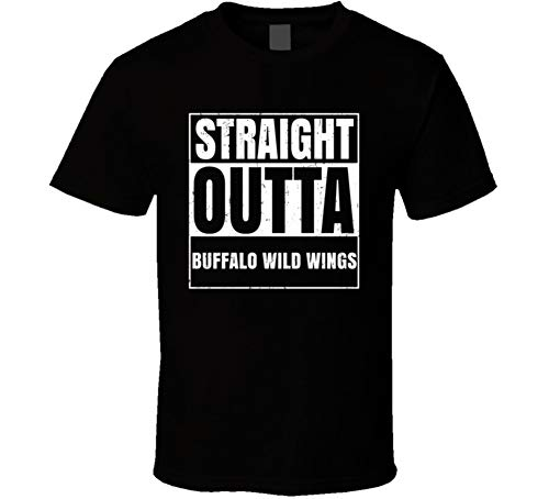 Straight Outta Buffalo Wild Wings Restaurant Fast Food Chain Eatery Compton Parody T Shirt L Black (Best Fast Food Wings)