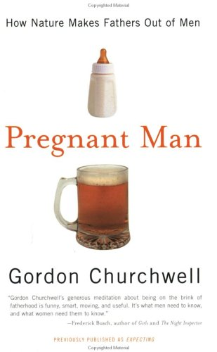 Download Pregnant Man: How Nature Makes Fathers Out of Men pdf