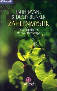 Zahlenmystik: Das Handbuch der Numerologie