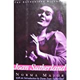 Joan Sutherland: The Authorized Biography