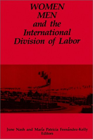 Women Men and Internatio (Suny Series in the Anthropology of Work)
