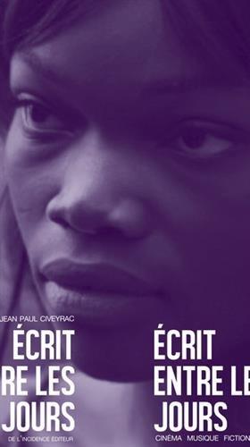 Ecrit Entre les Jours - Cinema Musique Fiction