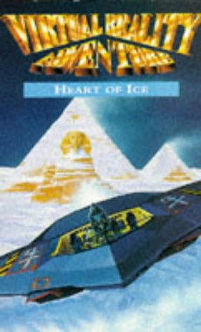 Virtual Reality: Heart of Ice (Virtual reality game books) (Russ Craft Heart)