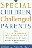 Ordinary Parents, Exceptional Children, Robert A. Naseef, 1559723777