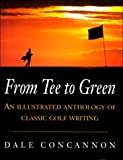From Tee to Green, Dale Concannon, 0747217963