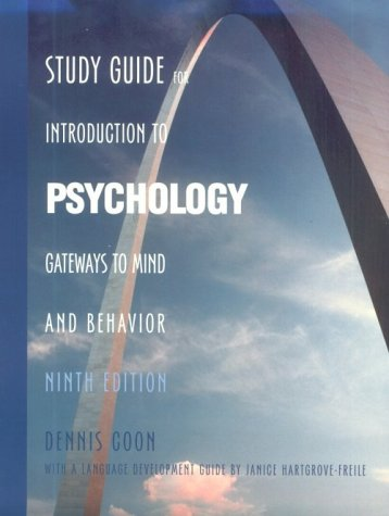 Study Guide for Introduction to Psychology: Gateways to Mind and Behavior, 9th