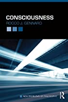 CONSCIOUSNESS (NEW PROBLEMS OF PHILOSOPHY)