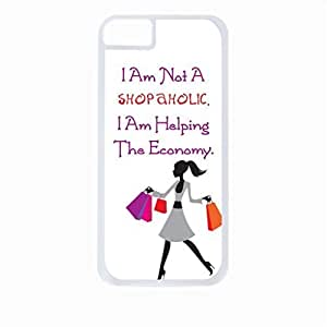 I Am Not A Shopaholic, I Am Helping The Economy- Case for the Apple Iphone 5-5s Universal-Hard White Plastic Outer Shell with Inner Soft Black Rubber Lining