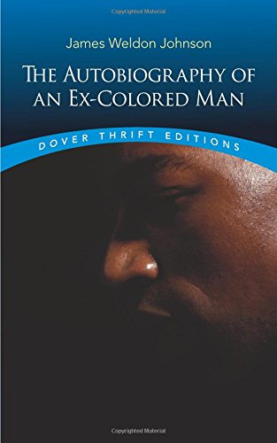 The Autobiography Of An Ex-Colored Man (Dover Thrift Editions)