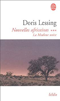 Nouvelles africaines, Tome 3 : La Madone noire par Lessing