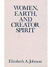 Women, Earth, and Creator Spirit (Madeleva Lecture in Spirituality)