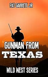 A Gunman From Texas: Wild West Series