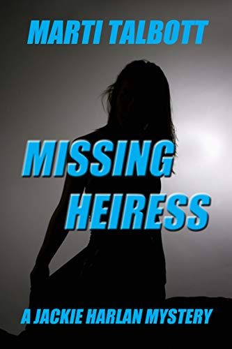 Missing Heiress: A Jackie Harlan Mystery