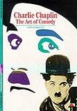 Charlie Chaplin the Art of Comedy (New Horizons) /Anglais