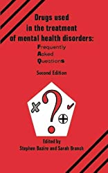 Drugs Used in the Treatment of Mental Health Disorders: Frequently Asked Questions
