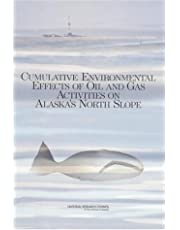 Cumulative Environmental Effects of Oil & Gas Activities on Alaska's N Slo