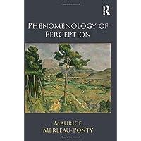 Phenomenology of Perception: An Introduction