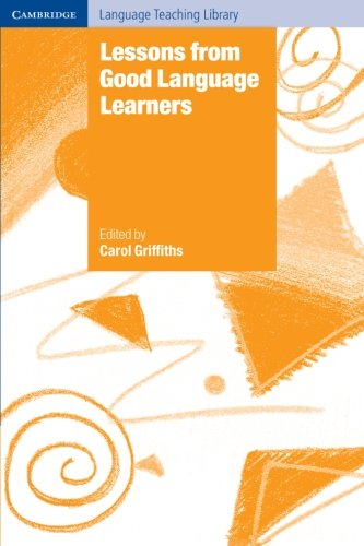 Lessons from Good Language Learners (Cambridge Language Teaching Library) by Brand: Cambridge University Press