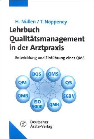 Lehrbuch Qualitätsmanagement in der Arztpraxis