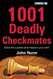 1001 Deadly Checkmates-John Nunn
