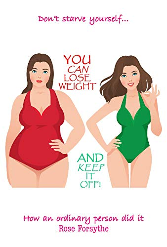Book: You Can Lose Weight - And Keep It Off by Rose Forsythe