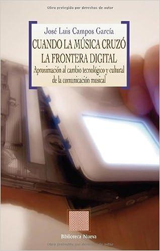 Cuando La Música Cruzó La Frontera Digital (OTRAS EUTOPIAS)