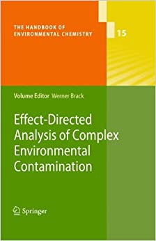 Book Effect-Directed Analysis of Complex Environmental Contamination (The Handbook of Environmental Chemistry)