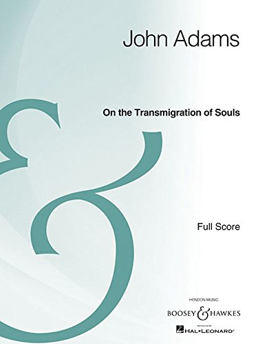 On the Transmigration of Souls: Orchestra and Chorus Full Score Archive Edition