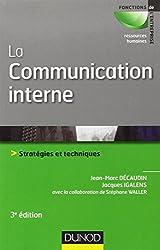 La communication interne - 3e édition - Stratégies et techniques