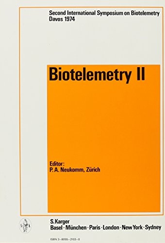 Biotelemetry Ii  2Nd International Symposium  Davos  May 1974  Proceedings