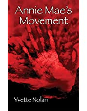 Annie Mae's Movement