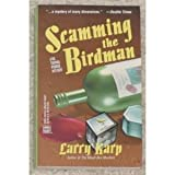 img - for Scamming the Birdman: A Dr. Thomas Purdue Mystery book / textbook / text book